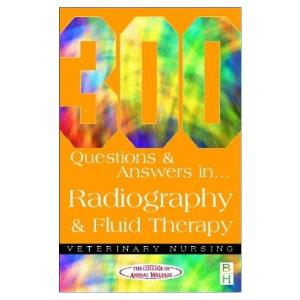 Picture of 300 Questions & Answers in Radiography and Fluid Therapy
