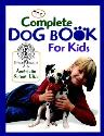 Picture of Complete Dog Book for Kids (The)