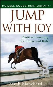 Picture of Jump With Joy: Positive Coaching for Horse and Rider