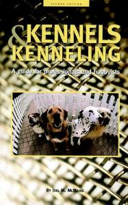 Picture of Kennels and Kenneling: A Guide for Hobbyists and Professionals (2nd ed)