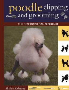 Picture of Poodle Clipping and Grooming: The International Reference