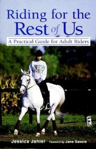 Picture of Riding for the Rest of Us: A Practical Guide for Adult Riders
