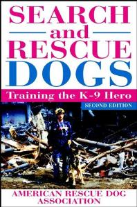 Picture of Search and Rescue Dogs: Training the K-9 Hero (2nd Ed)