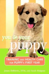 Picture of You and Your Puppy: Training and Health Care for Your Puppy's First Year