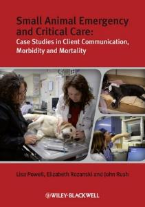 Picture of Small Animal Emergency and Critical Care: Case Studies in Client Communication, Morbidity and Mortality