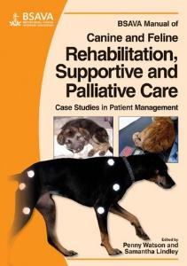 Picture of BSAVA Manual of Canine and Feline Rehabilitation, Supportive and Palliative Care: Case Studies in Patient Management