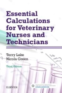 Picture of Essential Calculations for Veterinary Nurses and Technicians (3rd Edition)